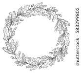 oak wreath. vector decorative... | Shutterstock .eps vector #583299802
