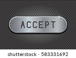 metal button accept. brushed... | Shutterstock .eps vector #583331692