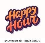 happy hour. lettering. | Shutterstock .eps vector #583568578