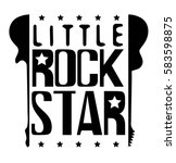 little rock star typography... | Shutterstock .eps vector #583598875