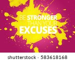 fitness motivation quotes | Shutterstock . vector #583618168
