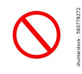 forbidden red sign icon.... | Shutterstock .eps vector #583778272