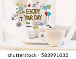 Enjoy Your Day Concept With A...