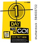 1 day to go   flat style vector ... | Shutterstock .eps vector #584033722