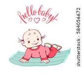 cute baby girl and lettering ... | Shutterstock .eps vector #584056672