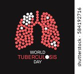 world tuberculosis day poster...   Shutterstock .eps vector #584192716