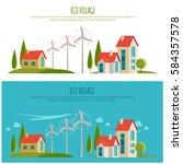 eco friendly urban landscape.... | Shutterstock .eps vector #584357578