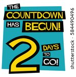 the countdown has begun  2 days ... | Shutterstock .eps vector #584490496
