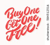 buy one get one free  lettering. | Shutterstock .eps vector #584512516