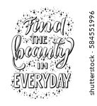 find the beauty in everyday... | Shutterstock .eps vector #584551996
