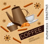 card on the coffee theme ... | Shutterstock .eps vector #584657965