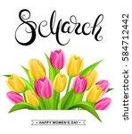 8 march banner with handwritten ... | Shutterstock .eps vector #584712442