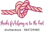 thanks for helping us tie the... | Shutterstock .eps vector #584729485