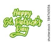 saint patrick's day lettering.... | Shutterstock .eps vector #584765056