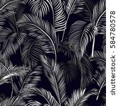 tropical seamless wallpaper... | Shutterstock .eps vector #584780578