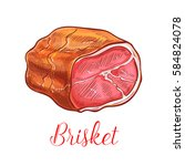 brisket vector sketch icon of... | Shutterstock .eps vector #584824078