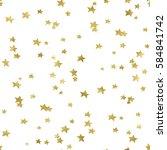 seamless gold star confetti... | Shutterstock . vector #584841742