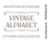 vintage alphabet vector font in ...   Shutterstock .eps vector #585006145