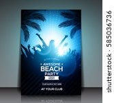 blue summer beach party flyer... | Shutterstock .eps vector #585036736