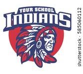 school mascot of indian chief...   Shutterstock .eps vector #585060112