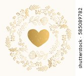 golden vector heart and wreath. ... | Shutterstock .eps vector #585089782