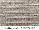 natural fabric linen texture...   Shutterstock . vector #585092182