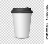 coffee cup on transparent... | Shutterstock .eps vector #585099802