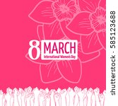 march 8 card or banner template.... | Shutterstock .eps vector #585123688
