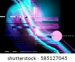 glitch and distorted texture... | Shutterstock .eps vector #585127045