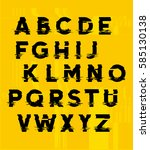 glitchy displaced type letters... | Shutterstock .eps vector #585130138