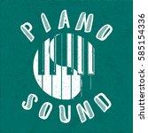 piano sound calligraphy... | Shutterstock .eps vector #585154336
