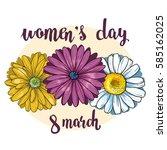 vector flowers for women's day. ... | Shutterstock .eps vector #585162025