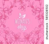 happy woman's day handwritten... | Shutterstock .eps vector #585328502