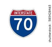 interstate highway 70 road sign | Shutterstock .eps vector #585428465