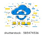 cloud storage data transfer... | Shutterstock .eps vector #585474536