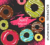vector background with sweet... | Shutterstock .eps vector #585666728