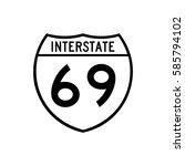 interstate highway 69 road sign....   Shutterstock .eps vector #585794102