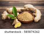 ginger root and ginger powder... | Shutterstock . vector #585874262