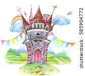 princess castle watercolor... | Shutterstock . vector #585904772