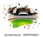 view of cricket night stadium... | Shutterstock .eps vector #585994862
