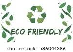 nature recycle save the planet... | Shutterstock . vector #586044386