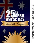 a4 sized anzac day poster.... | Shutterstock .eps vector #586108712