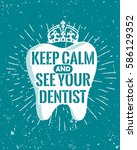dental care motivational quote... | Shutterstock .eps vector #586129352