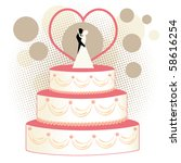 wedding cake with bride and... | Shutterstock .eps vector #58616254