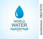 world water day. vector... | Shutterstock .eps vector #586176722