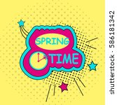 spring sticker  badge with text ... | Shutterstock .eps vector #586181342