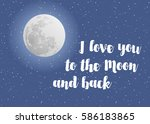 i love you to the moon and back ... | Shutterstock .eps vector #586183865