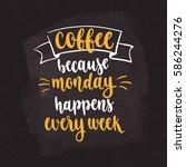 modern calligraphy style phrase ... | Shutterstock .eps vector #586244276