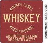 vintage label typeface named ... | Shutterstock .eps vector #586279982