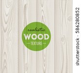 white wood background  texture | Shutterstock .eps vector #586280852